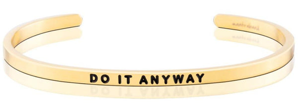 Do It Anyway - FINAL SALE