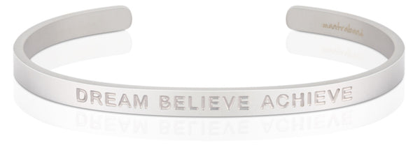 Dream Believe Achieve (BOLD)
