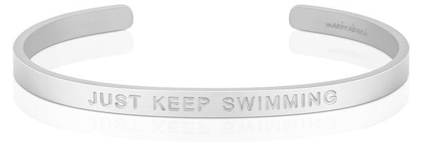 Just Keep Swimming (BOLD)