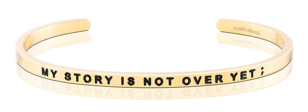 My Story Is Not Over Yet - FINAL SALE