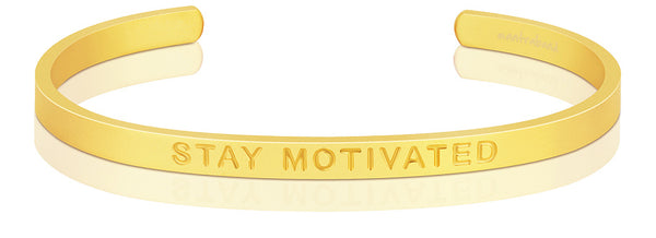 Stay Motivated (BOLD)