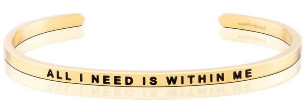 Bracelets - All I Need Is Within Me