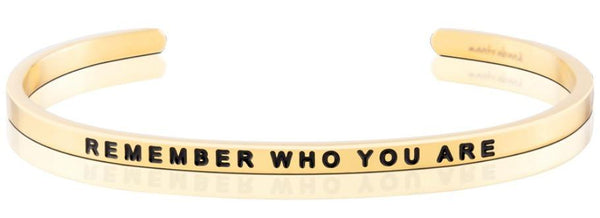 Bracelets - Remember Who You Are