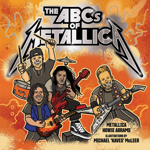 The ABCs of Metallica Hardcover Book