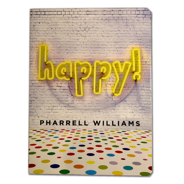 Happy! By Pharrell Williams