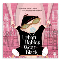Urban Babies Wear Black by Michelle Sinclair Coleman