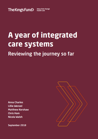 A year of integrated care systems: reviewing the journey so far