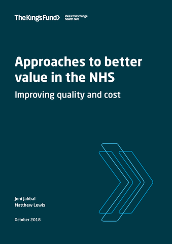 Approaches to better value in the NHS