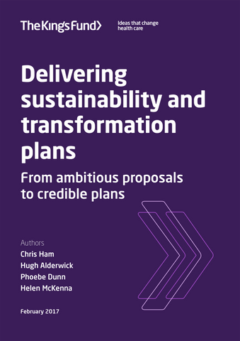 Delivering sustainability and transformation plans: from ambitious proposals to credible plans