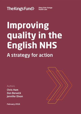 Improving quality in the English NHS