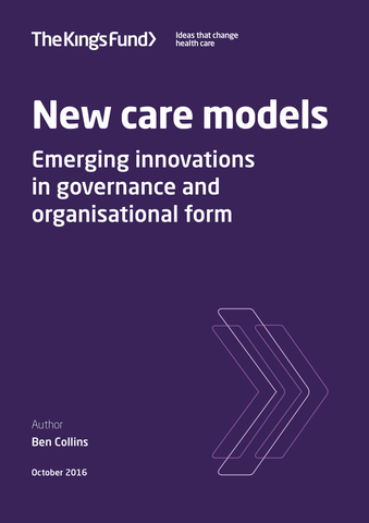 New care models: emerging innovations in governance and organisational form