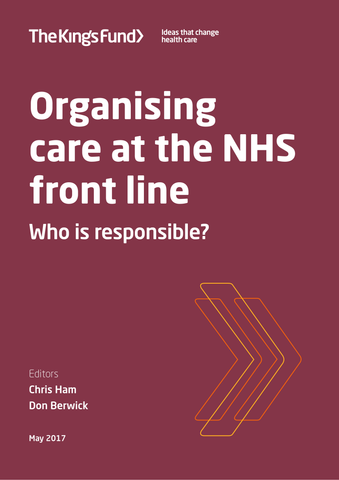 Organising care at the NHS front line: who is responsible?