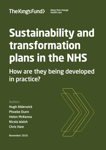 Sustainability and transformation plans in the NHS