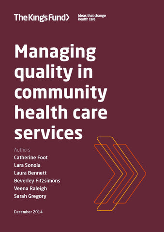 Managing quality in community health care services