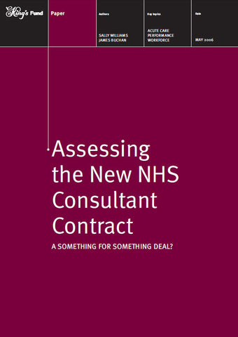 Assessing the New NHS Consultant Contract
