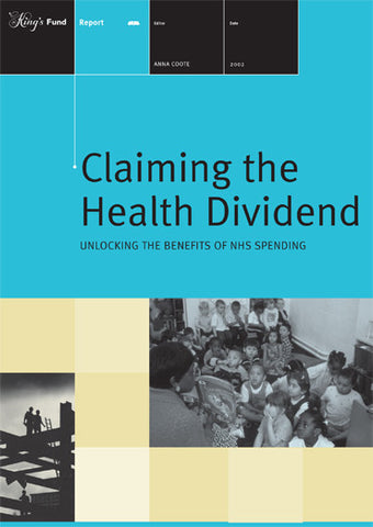 Claiming the Health Dividend
