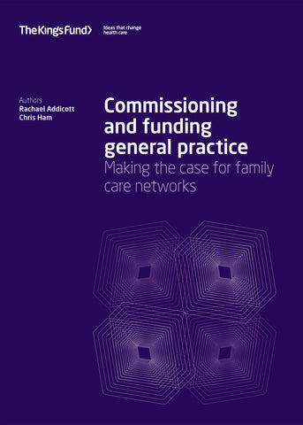 Commissioning and funding general practice