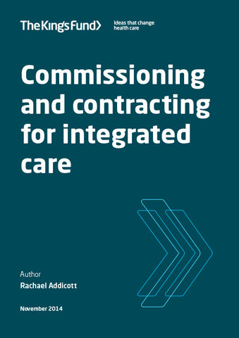 Commissioning and contracting for integrated care