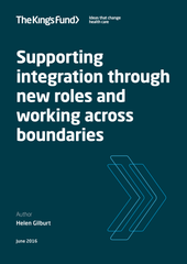 Supporting integration through new roles and working across boundaries