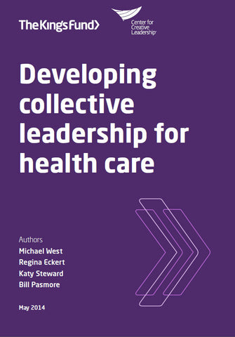 Developing collective leadership for health care