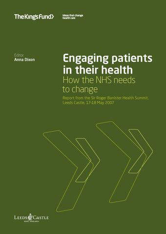 Engaging patients in their health: How the NHS needs to change