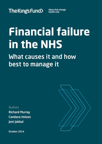 Financial failure in the NHS