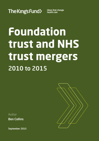 Foundation trust and NHS trust mergers