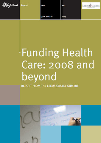 Funding Health Care: 2008 and beyond