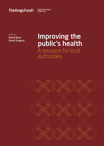 Improving the public's health: A resource for local authorities