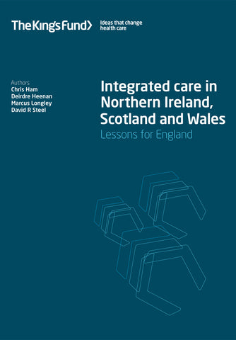 Integrated care in Northern Ireland, Scotland and Wales
