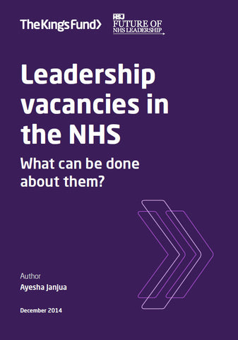Leadership vacancies in the NHS
