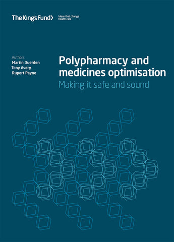 Polypharmacy and medicines optimisation: Making it safe and sound