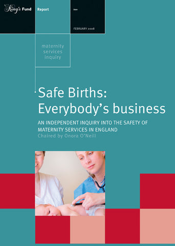 Safe Births: Everybody's business