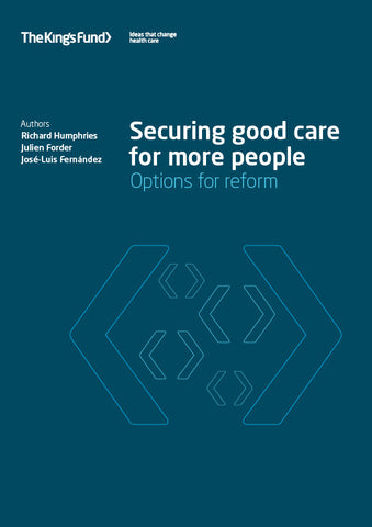 Securing good care for more people