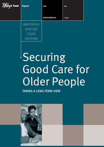 Securing Good Care for Older People
