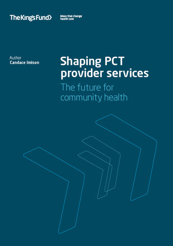Shaping PCT Provider Services