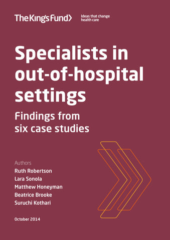 Specialists in out-of-hospital settings