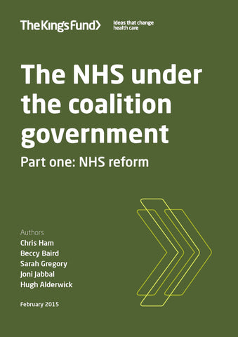 The NHS under the coalition government: NHS reform