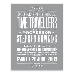 Stephen Hawkings Time Travel Experiment poster, white on Smoke