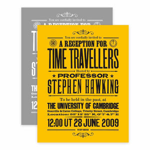 Stephen Hawking's Time Travellers Invitation: Open Edition