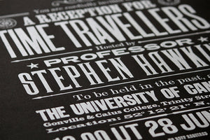 Stephen Hawkings Time Travel Experiment poster, silver on black 5