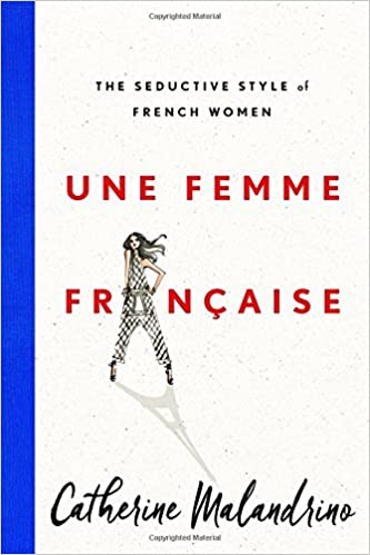 Une Femme Française | The Seductive Style of French Women
