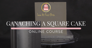 Ganaching a Square Cake (Online Course)