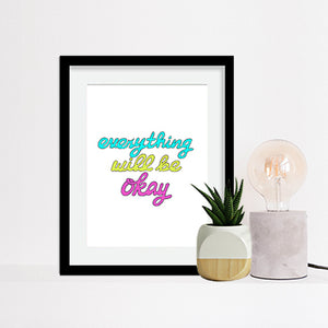 Everything Will Be Okay Art Print by Tanya Madoff, 6x8