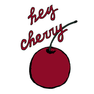 Hey Cherry Art Print by Tanya Madoff