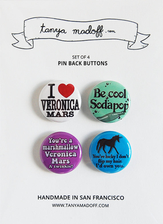 I Love Veronica Mars - Set of Four Pin-Back Buttons