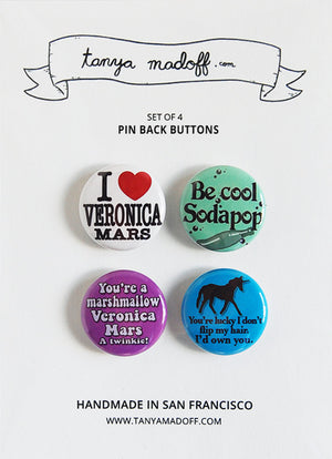 Veronica Mars Magnets - Set of Four Pin Back Buttons