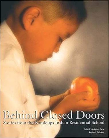 Behind Closed Doors: Stories from the Kamloops Residential School