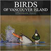 Birds of Vancouver Island: A Photographic Journey