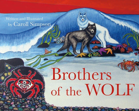 Brothers of the Wolf (hard cover)